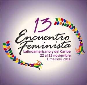 13 Encuentro Feminista Latinoamericano en Lima 22-25 nov 2014
