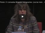 Fotos y vídeos de las X Jornadas Mujeres Inmigrantes. Violencia hacia menores: trata y matrimonios forzosos