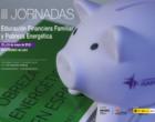Isadora Duncan organiza las III Jornadas Estatales sobre Educación Financiera Familiar y Pobreza Energética