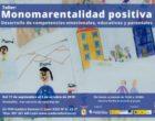 Apúntate a nuestro nuevo taller: Monomarentalidad positiva: desarrollo de competencias emocionales, educativas y parentales