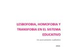 Lesbofobia, homofobia y transfobia en el sistema educativo