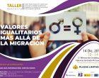 Taller 'Valores igualitarios más allá de la migración'