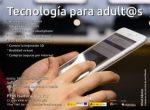 Tecnología para adult@s, ordenador, tablet y smartphone para principiantes