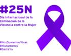 25N. Día Internacional de la eliminación de la violencia contra la mujer